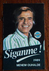 Cartel de campaña de Carlos Menem en 1989